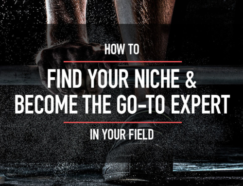 How to Find Your Niche & Become the Go-To Expert in Your Field
